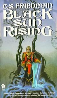 Cover art of Black Sun Rising by C. S. Friedman