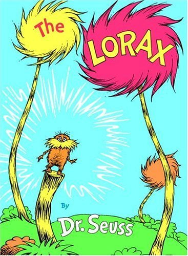 The Lorax (1971) by Dr. Seuss