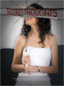Second Thoughts About the Fourth Dimension by Adam Bertocci (2013)