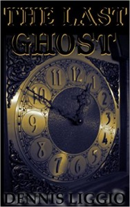 The Last Ghost by Dennis Liggio (2015)