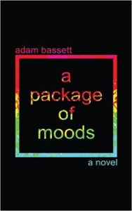 A Package of Moods by Adam Bassett (2016)